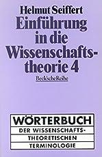 Einführung in die Wissenschaftstheorie Bd. 4: Wörterbuch der wissenschaftstheoretischen Terminologie