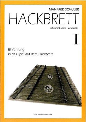 Hackbrett. Einführung in das Spiel auf dem Hackbrett / Hackbrett. Einführung in das Spiel auf dem Hackbrett I (Einführung in das Spiel auf dem Hackbrett / Spielheft)