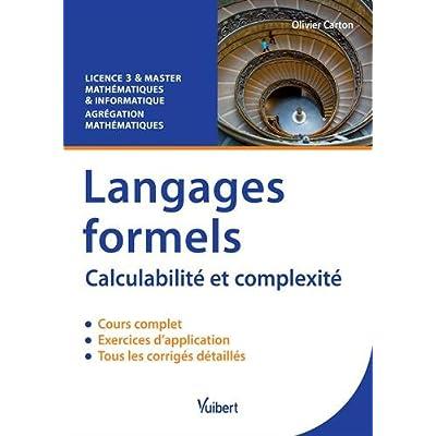 Langages formels - Calculabilité et complexité - Licence 3 & Master - Agrégation