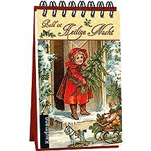 Bald ist Heilige Nacht: Ein nostalgischer Adventskalender