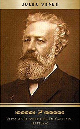 Voyages et Aventures du Capitaine Hatteras par Jules Verne