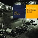 Collection Jazz In Paris - From Boogie To Funk - Digipack