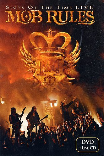 Mob Rules - Signs Of The Time - Live (Dvd+Cd)