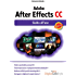 Adobe After Effects CC: Guida all'uso (DigitalLifeStyle Pro)
