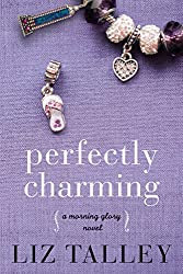 Perfectly Charming (A Morning Glory Novel Book 2)
