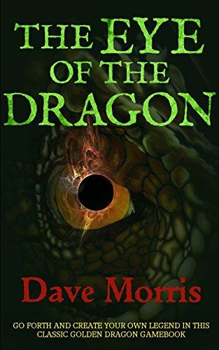 The Eye of the Dragon: Volume 4 (Golden Dragon Gamebooks)