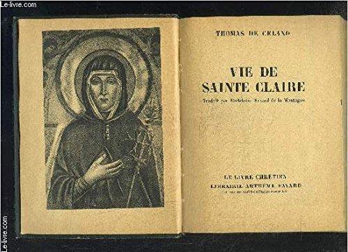 VIE DE SAINTE CLAIRE- LE LIVRE CHRETIEN N°10