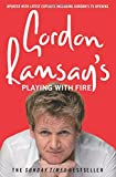Gordon Ramsay's Playing with Fire (Paperback)