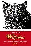 Wolfsblut. Mit einem Vorwort von Richard Adams: Arena Kinderbuch-Klassiker - Jack London