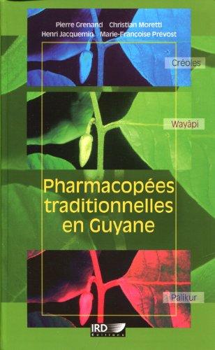 Pharmacopées traditionnelles en Guyane