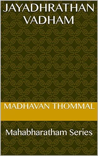 Jayadhrathan Vadham: Mahabharatham Series (MB Book 190) (Tamil Edition) por Madhavan Thommal