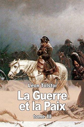 La Guerre Et La Paix: Tome III by Leon Tolstoi (June 16,2015)