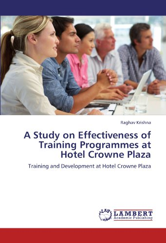 Crowne Plaza Hotel (A Study on Effectiveness of Training Programmes at Hotel Crowne Plaza: Training and Development at Hotel Crowne Plaza)