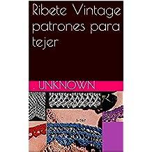 Ribete Vintage patrones para tejer