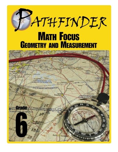 Pathfinder Math Focus: Geometry and Measurement Grade 6