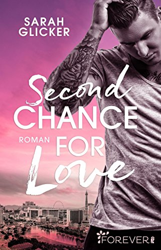 Second Chance for Love: Roman von [Glicker, Sarah]