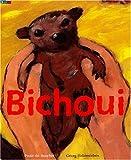 Bichoui | Du Bouchet, Paule (1951-....). Auteur