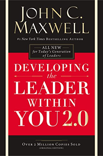 Developing the Leader Within You 2.0 eBook: John C. Maxwell: Amazon ...