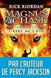 Magnus Chase et les dieux d'Asgard - tome 1 : L'épée de l'été (A.M.ROMANS ADOS) (French Edition)