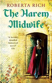 The Harem Midwife by [Rich, Roberta]