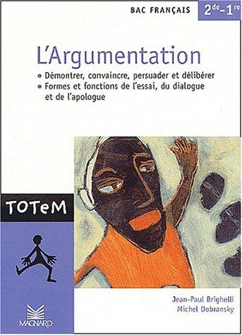 L'Argumentation, Bac français 2de - 1re : Démontrer, convaincre, persuader et délibérer