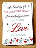 To The One I Love Husband Wife Boyfriend Girlfriend Partner Couple Christmas Anniversary Birthday Valentine's Day Card Find You Sooner Love You Longer Romantic Cute Alternative