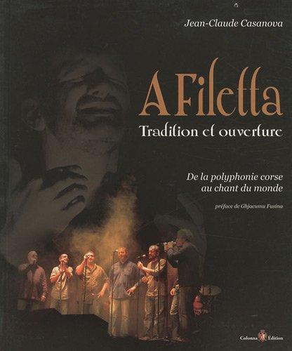 A Filetta, tradition et ouverture : De la polyphonie corse au chant du monde