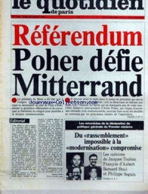 QUOTIDIEN DE PARIS (LE) [No 1453] du 26/07/1984 - REFERENDUM - POHER DEFIE MITTERRAND - DU RASSEMBLEMENT IMPOSIBLE A LA MODERNISATION COMPROMISE - J. TOUBON - F. D'AUBERT - B. STASI ET PH. SEGUIN.