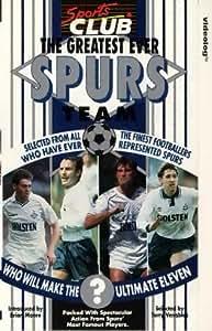 Tottenham Hotspur - The Greatest Ever Spurs Team [1989] [VHS]