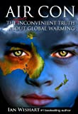 Image de Air Con: The Seriously Inconvenient Truth About Global Warming (English Edition)