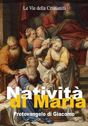 Natività di Maria: Protovangelo di Giacomo (I doni della Chiesa)