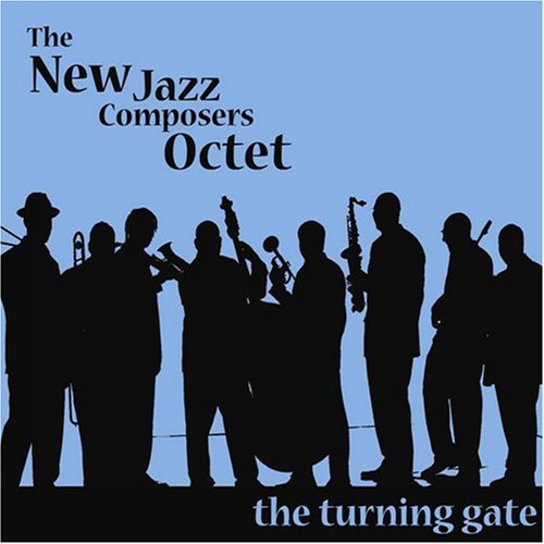 Turning Gate (Dig) by New Jazz Composers Octet (2008-10-14)