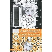 Anthologie junger Menschen. Momentaufnahmen in Dichtung
