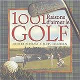 1001 Raisons d'aimer le golf