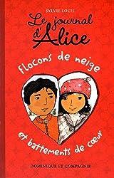 Le Journal d'Alice - Tome 9 Flocons de Neige et Battements de Coeur
