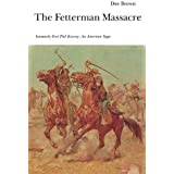 The Fetterman Massacre: An American Saga (Bison Book S)