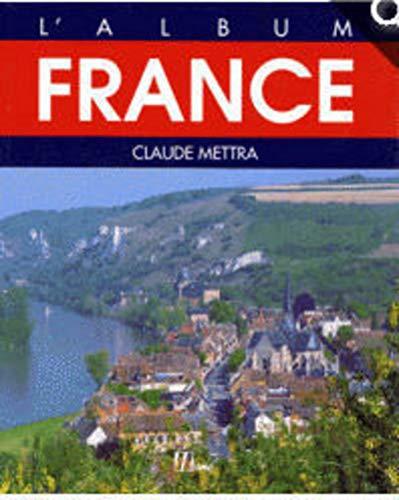 France par Claude Mettra (Relié)