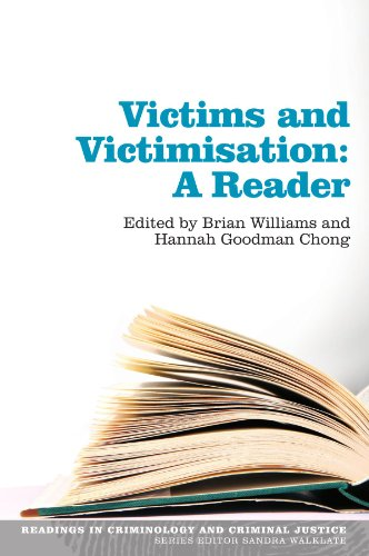 Victims and Victimisation: A Reader: A Reader (Readings in Criminology and Criminal Justice)