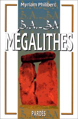 B.A.-BA des mégalithes par Myriam Philibert