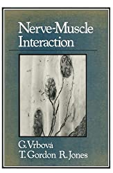 Nerve-Muscle Interaction (Halsted Press Book)
