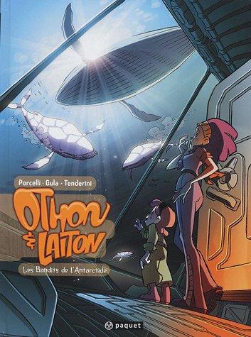 Othon & Laiton, Tome 1 : Les bandits...