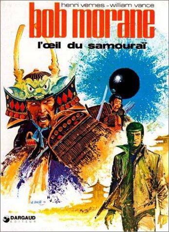 Bob Morane, tome 11 : L'Oeil du Samouraï