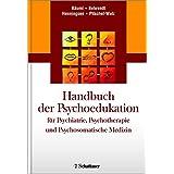 Handbuch der Psychoedukation fuer Psychiatrie, Psychotherapie und Psychosomatische Medizin