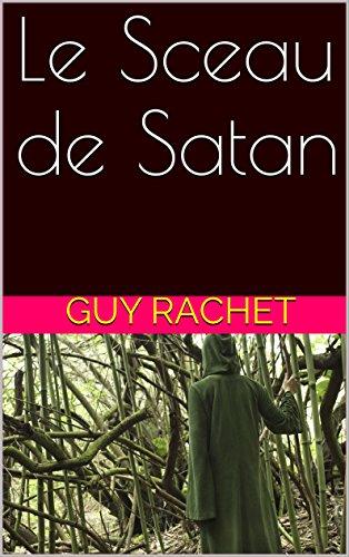 Le Sceau de Satan (Duchesse de la Nuit t. 1)