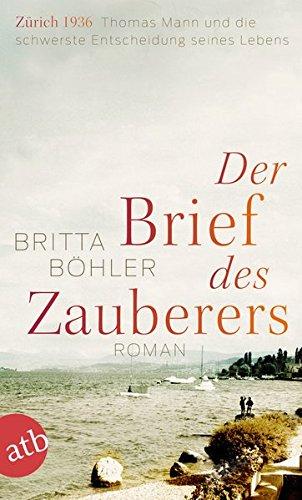Buchseite und Rezensionen zu 'Der Brief des Zauberers: Roman' von Britta Böhler