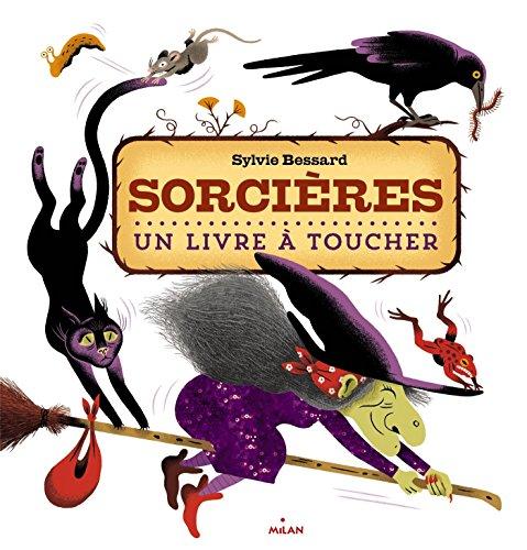 Sorcières, un livre à toucher par (Album - Oct 14, 2015)
