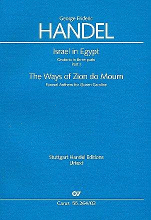 The Ways of Zion do mourn HWV264 : für gem Chor und Orchester Klavierauszug (en)