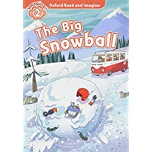 Oxford Read and Imagine: Level 2: The Big Snowball Audio Pack