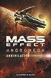 Mass effect. Andromeda. Annihilation