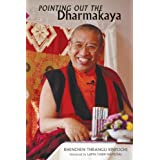 Pointing Out the Dharmakaya: Teachings on the Ninth Karmapa's Text